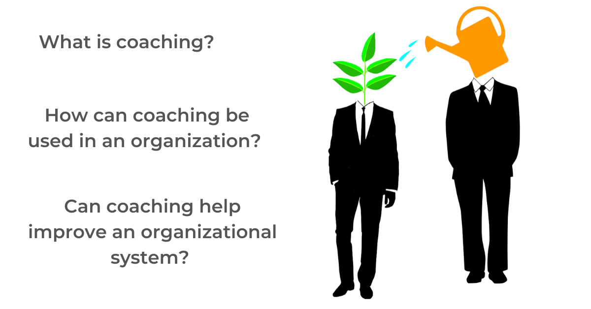 How to use coaching within an organization